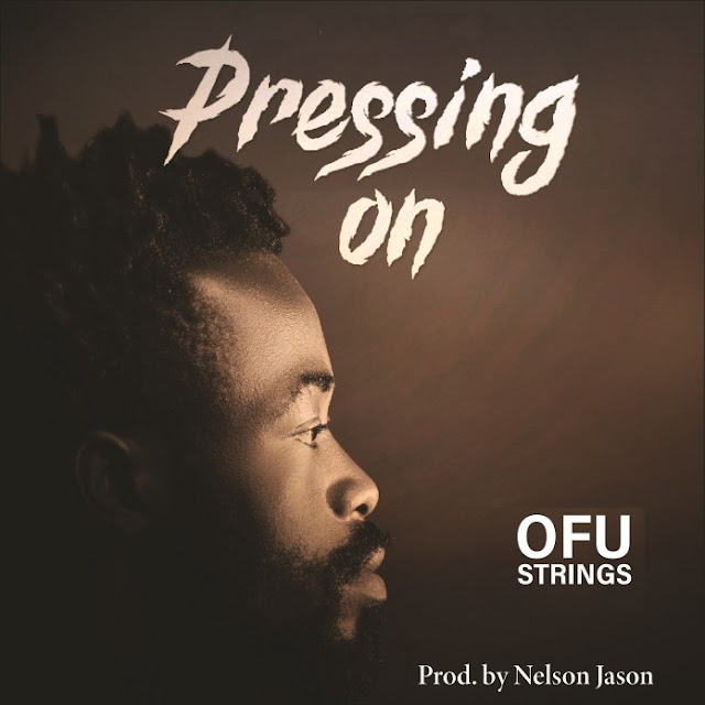 Audio: Ofustrings – Pressing On