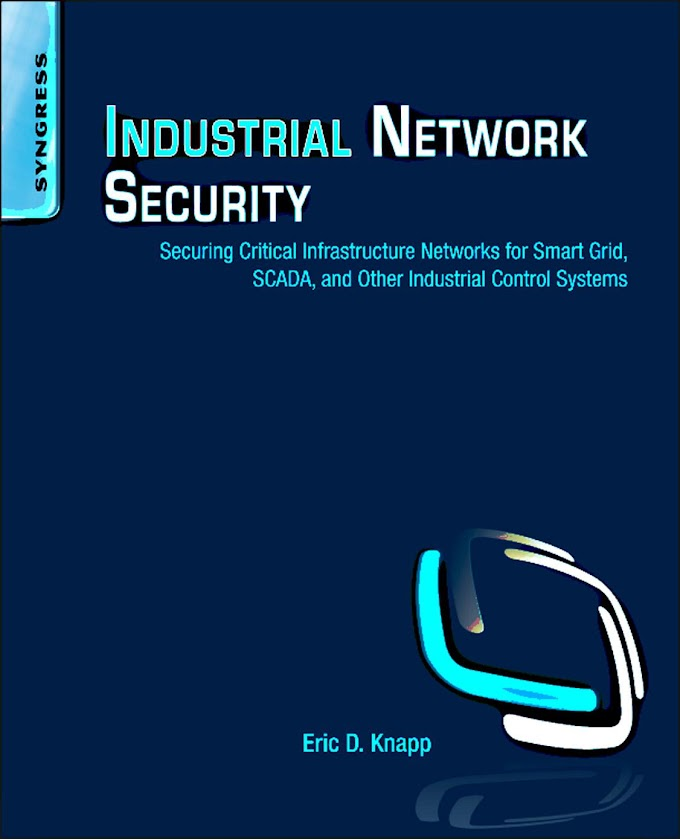 Industrial Network Security, Syngress