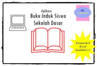 aplikkasi buku induk siswa sd kurikulum 2013 (dalam bentuk excel gratis)