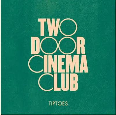 Tiptoes Song Lyrics | Two Door Cinema Club