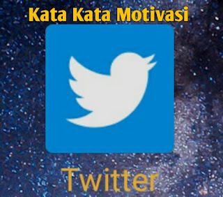 kata kata motivasi twitter