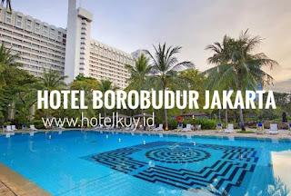 hotel borobudur jakarta review