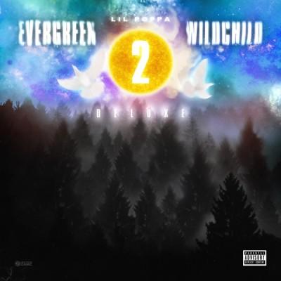 Lil Poppa - Evergreen Wildchild 2 (Deluxe) (2020) - Album Download, Itunes Cover, Official Cover, Album CD Cover Art, Tracklist, 320KBPS, Zip album