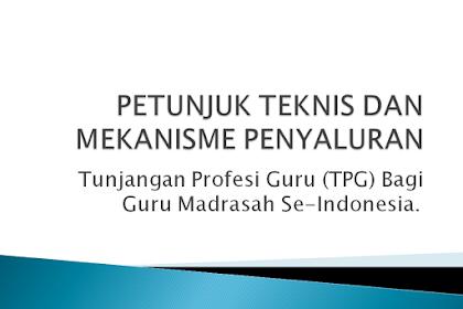 Petunjuk Teknis dan Mekanisme Panyaluran Tunjangan Profesi Guru Madrasah Tahun 2020
