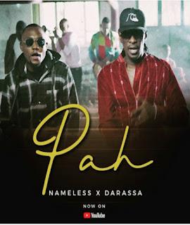 DOWNLOAD AUDIO | Nameless x DARASSA - PAH mp3