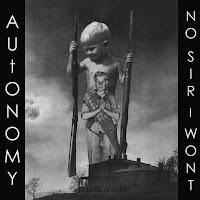 AUtONOMY / NO SIR I WON'T  split  LP