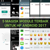 5 Magisk Module Terbaik, dan Keren Abis untuk Hp Android di Tahun 2017