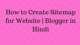 Create Sitemap for Website or Blogger