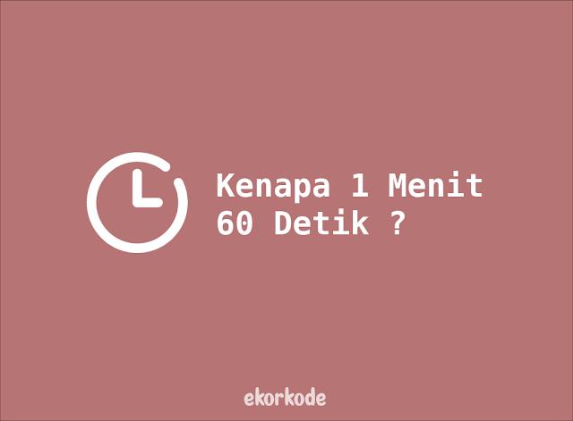 maksud 1 menit 60 detik