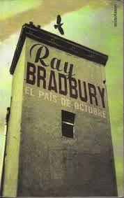 El país de octubre, de Ray Bradbury.