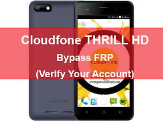 Cloudfone Thrill HD FRP Bypass