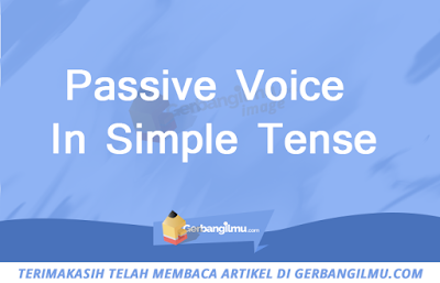 Passive Voice In Simple Tense
