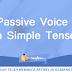 Passive Voice In Simple Tense - Bahasa Inggris Kelas 11 Lengkap