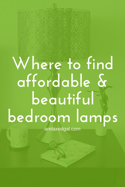 Where I found affordable and beautiful bedroom lamps | arelaxedgal.com