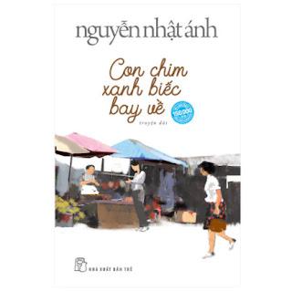 Con Chim Xanh Biếc Bay Về (Nguyễn Nhật Ánh) (Bìa Mềm) ebook PDF EPUB AWZ3 PRC MOBI