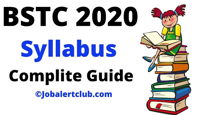 BSTC 2020 - BSTC Syllabus 2020 - Complete Guide