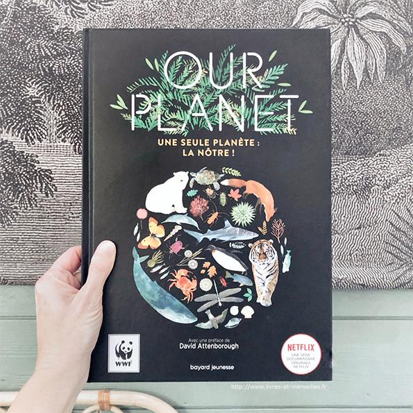 Our planet - Une seule planète, la nôtre