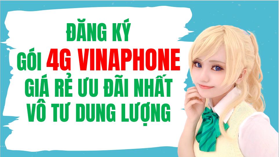Đăng ký gói 4G Vinaphone giá rẻ