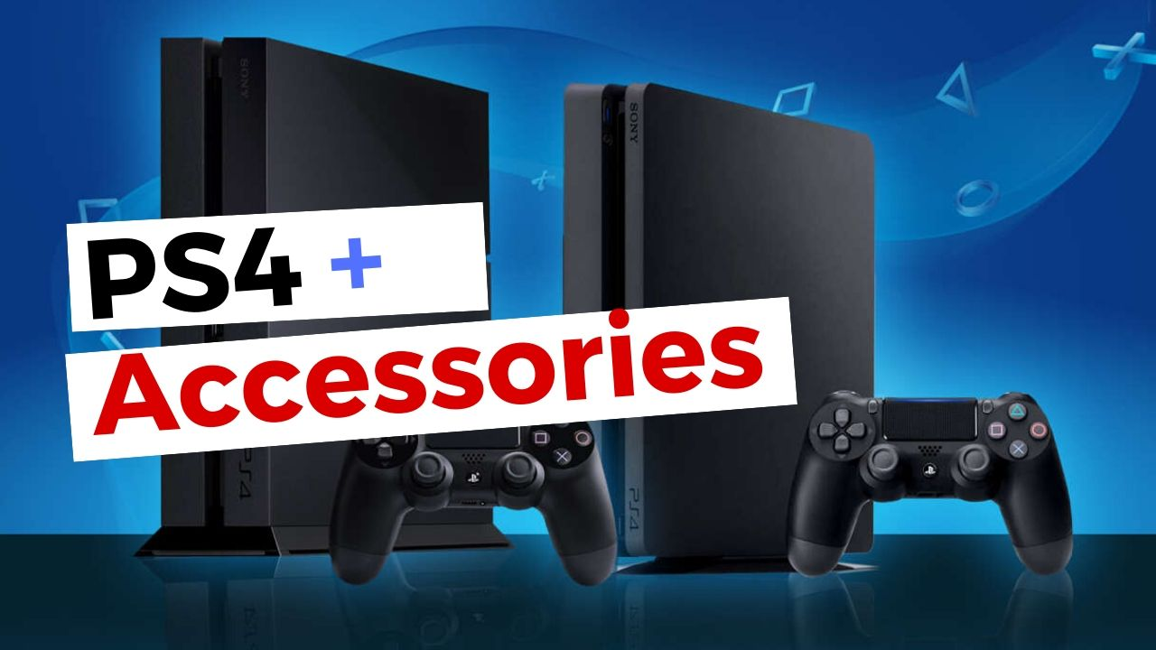 PS4 Slim - Pro and best accessories