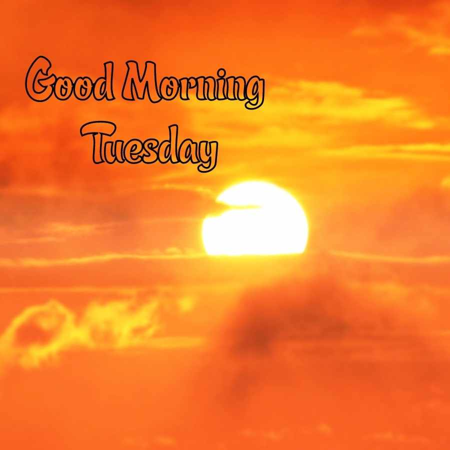 good morning images for tuesday
