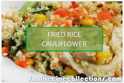 How To Make Fried Rice With Cauliflower