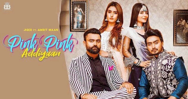 Pink Pink Addiyan Lyrics | Jigar | Amrit Maan  | Desi Crew