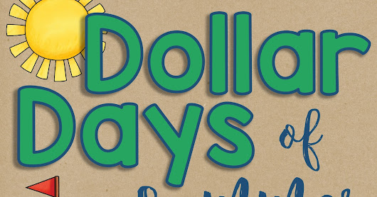 Dollar Days of Summer - Week 3