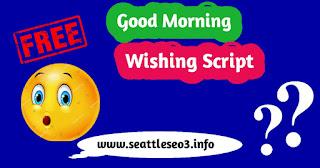 Good Morning Wishing Script