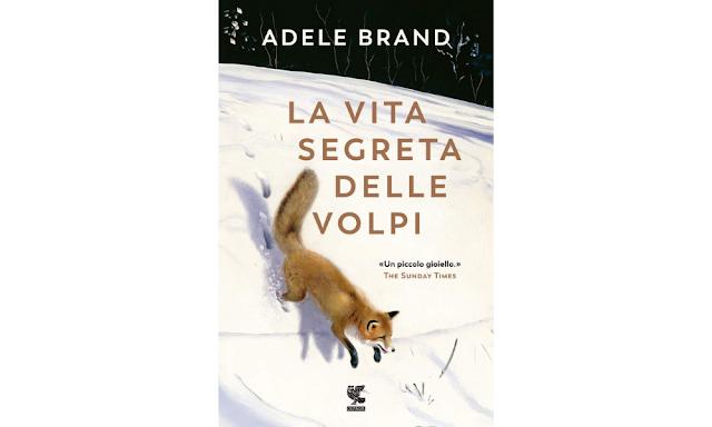 Adele Brand copertina di La vita segreta delle volpi