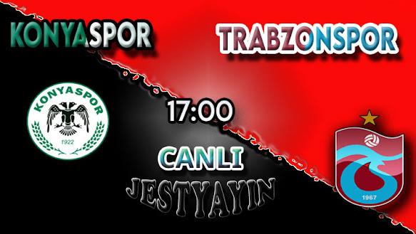 Konyaspor – Trabzonspor canlı maç izle