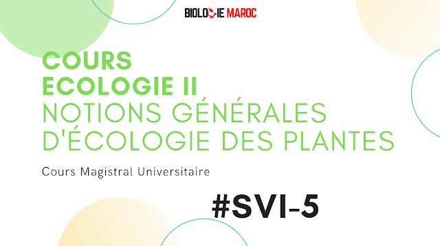 Notions générales d'écologie des plantes - Cours d Ecologie SVI S5