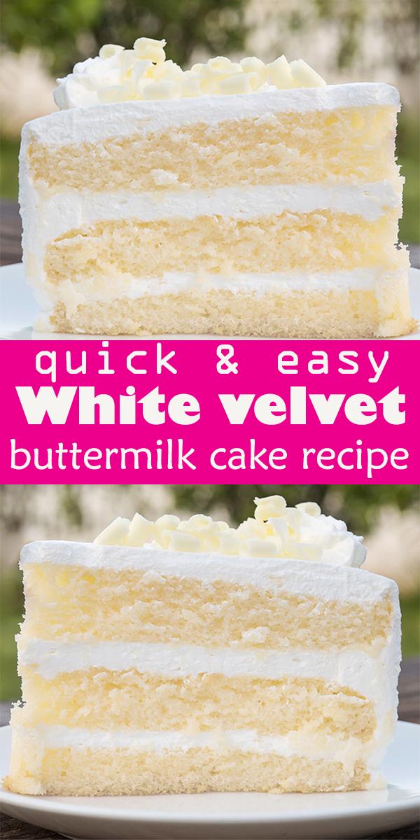 The best White velvet buttermilk cake recipe #Thebest #White #velvet #buttermilk #cake #recipe #dessert #ThebestWhitevelvetbuttermilkcakerecipe
