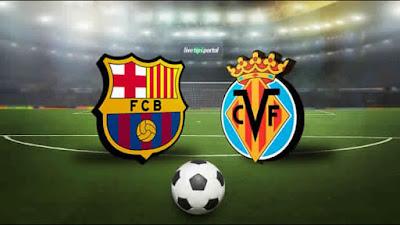 موعد مشاهدة مباراة برشلونة وفياريال  الأربعاء 9-5-2018 ضمن الجولة الـ34  المؤجلة من الدوري الإسباني والقنوات الناقلة