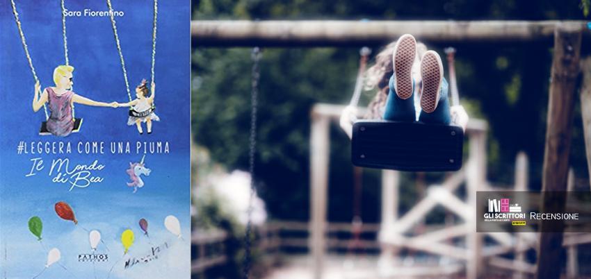 Leggera come una piuma, di Sara Fiorentino - Recensione