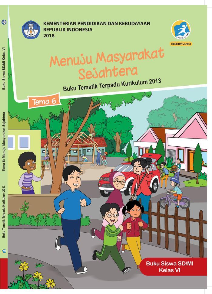 Buku Siswa Tematik  SD Kelas VI Tema 6 Menuju Masyarakat Sejahtera