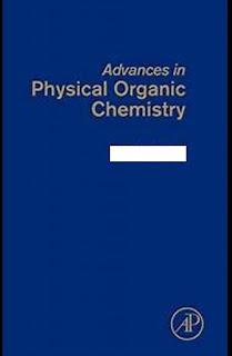 Advances in Physical Organic Chemistry Volume 44 by John P. Richard