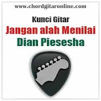 Chord Kunci Gitar Dian Piesesha Jangan Salah Menilai