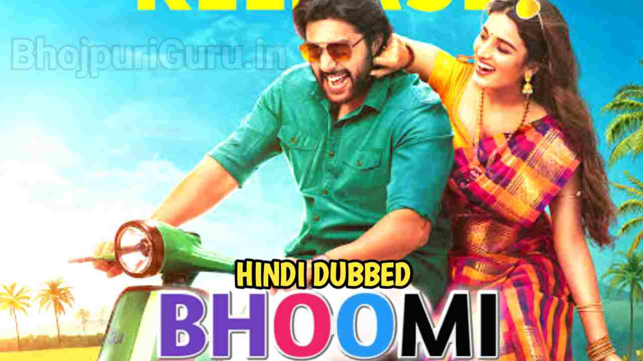 Bhoomi Hindi Dubbed Confirm Updates