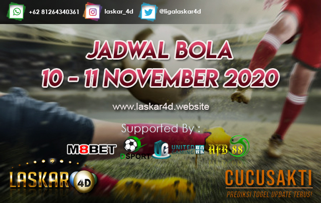 JADWAL BOLA JITU TANGGAL 10 - 11 NOV 2020