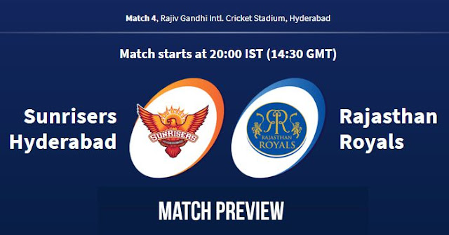 IPL 2018 Match 4 SRH vs RR Preview, Prediction and Head to Head Who Will Win