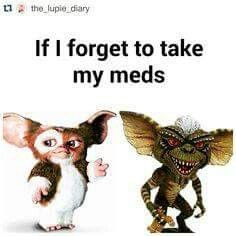 bipolar meme Gremlins if I forget my meds