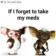 bipolar meme Gremlins if I forget my meds