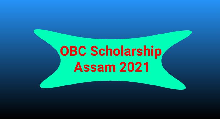 OBC Scholarship Assam