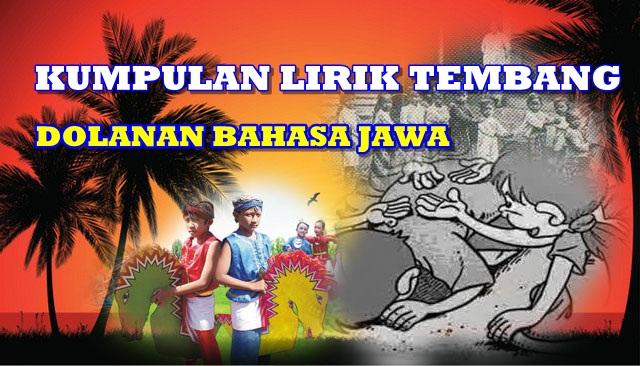 Kumpulan Lirik Tembang Dolanan Bahasa Jawa