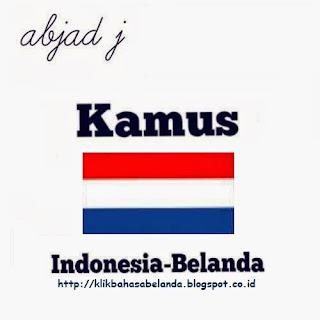 Abjad J, Kamus Indonesia - Belanda