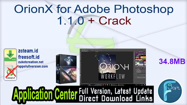 OrionX for Adobe Photoshop 1.1.0 + Crack_ ZcTeam.id