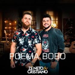 Fazer O Download Da Música Poema Bobo Zé Neto E Cristiano