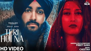 Teri Hoi Na lyrics- Preet Sukh | New Punjabi Sad Song 2020