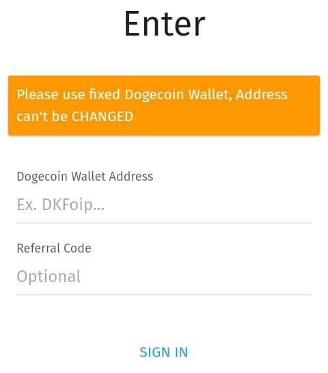 "silahkan mendaftarkan Alamat Dogecoin Anda kemudian masukkan kode refferal ""VSXIYX"" (tanpa petik) dan pilih ""Sign In""."