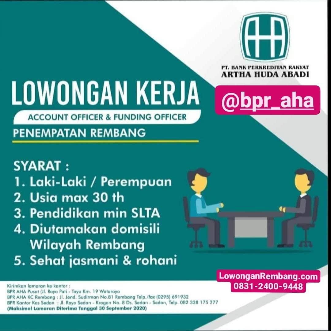 GRATIS Melamar Lowongan Kerja Account Officer Dan Funding Officer BPR Artha Huda Abadi Rembang